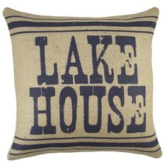 You'll love the Lake House Burlap Throw Pillow at Wayfair - Great Deals on all Décor & Pillows products with Free Shipping on most stuff, even the big stuff.