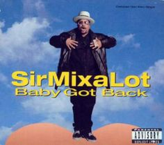 """10 Hot 1990s Jams for Grilling Time: """"Baby Got Back"""" - Sir Mix a Lot (1992)"""
