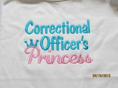 Correctional Officer's Princess custom saying shirt or onesiee on Etsy, $21.00