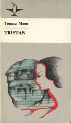 Tristan, Tomasz Mann, KiW, 1976, http://www.antykwariat.nepo.pl/tristan-tomasz-mann-p-1390.html