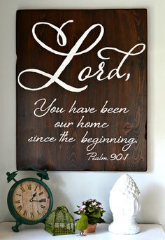 """Lord, you have been our home"" Wood Sign {customizable}"