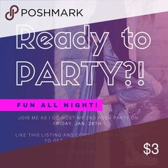 Upcoming Posh Party 1/26 Join me as I co-host my 2nd Posh party.  Theme TBD.   Comment and like for a chance at a host pick!  Can't wait to party with ya'll --- see you there! Other