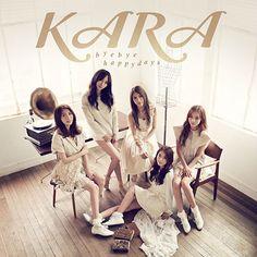 "KARA ~ album cover version A for Japanese single ""Bye Bye Happy Days"""