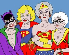Golden Girls superhero postcard by Trevor Wayne Gravure Illustration, La Girl, Betty White, Girls Rules, Haha Funny, Funny Stuff, Funny Things, Funny Shit, Random Things