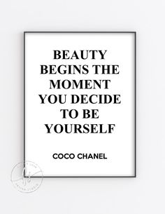 Beauty Begins The Moment You Decide To Be Yourself Spa Quotes, Massage Quotes, Salon Quotes, Care Quotes, Pampering Quotes, Quotes For Girls Beauty, Beauty Quotes, Hair Quotes Inspirational, Chanel Beauty