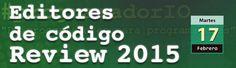 Hoy en directo ------> Editores de código e IDEs, review 2015 #programadorIO: http://www.desarrolloweb.com/en-directo/editores-codigo-review15-programadorio-8825.html