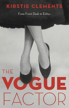 Kristie Clements former Vogue Australia editor's new book give us an insiders look at the world of fashion