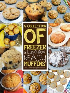 Over a dozen lunchbox-ready freezer muffins | Take from the freezer and they thaw by lunch!