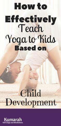 How to Effectively Teach Kid's Yoga Based on Child Development - Kumarah