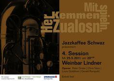 Die Session im jazzkaffe schwaz. Opener Peter Greier, Chris Vano, Louis Goldblum, Gerald Rumpold.