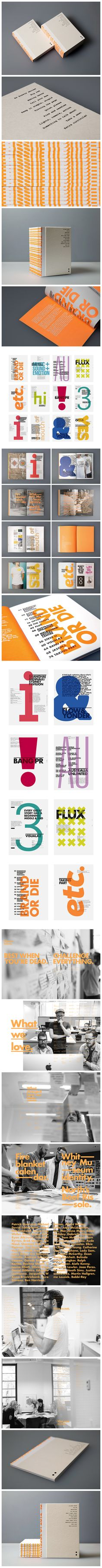 Re Issue 01: The RE issue 01 is an overview of some of the great brands we've been fortunate enough to work with in 2012-13.  https://www.behance.net/gallery/17865701/Re-ISSUE-01-2012-13