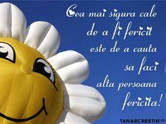 Cea mai sigura cale de a fi fericit este de a cauta sa faci alta persoana fericita
