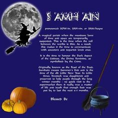 Samhain. I don't care what it says, it is NOT pronounced Sam-hain. It is SOW - In. Dammit.