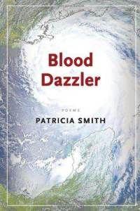 Patricia Smith's Blood Dazzler