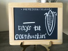 Meredith College Cornhuskin Chalkboard by theInkandInspiration $14