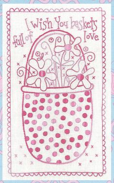 Basket of Love Stitchery- by Rosalie Quinlan - Stitchery Pattern