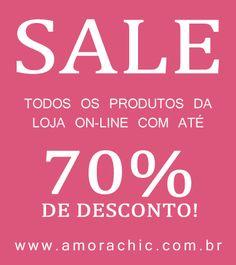 * SALE *    DESCONTOS DE ATÉ 70%!!! APROVEITE!!!  www.amorachic.com.br