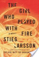 THE GIRL WHO PLAYED WITH FIRE just as fast to read and interesting as the first novel