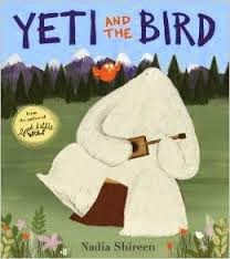 East Rockaway Public Library: Read This! Picture Books Yeti and the Bird by Nadia Shireen