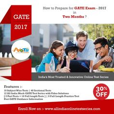 Join India's Biggest GATE 2017 Online Mock Test Series and Secure your ALL India Rank.  Enroll now and start GATE Online Mock TEST with Full Syllabus Test. 30% Discount is On so What you think just Register Now.