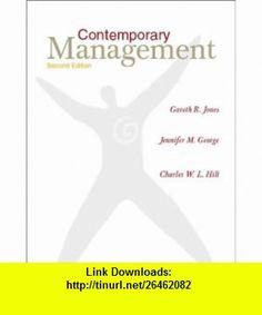 Contemporary Management (9780072424836) Gareth R. Jones , ISBN-10: 0072424834  , ISBN-13: 978-0072424836 ,  , tutorials , pdf , ebook , torrent , downloads , rapidshare , filesonic , hotfile , megaupload , fileserve
