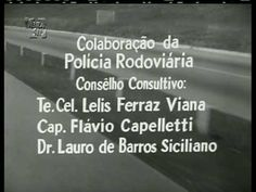 Vigilante Rodoviário - Abertura