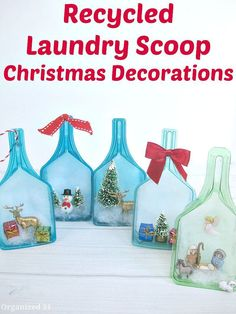 Use a recycled laundry scoop to create a fun holiday scene or Christmas decoration. ~ my mother made similar many many years ago and they are still in our memory boxes!