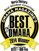 Marco Shutters voted Best of Omaha in 2013 and 2014!