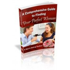 The Comprehensive Guide to Finding Your Perfect Woman Discover Amazing Dating Secrets You Can Use to Get Any Beautiful Woman You Want with Master Resale Rights + Professional Sales Letter + Professional eCover Graphics Perfect Woman, Your Perfect, Improve Yourself, Finding Yourself, Single Men, Life Partners, Try It Free, Guide Book, How To Memorize Things