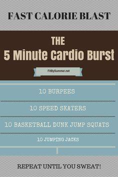 Fast cardio burst to blast calories in just 5 minutes!