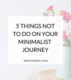 Getting Started with Minimalism: 5 Things Not to Do I've been a minimalist for long enough to be able to reflect back on my journey and realise there were a few things that I could have done differently. Minimalist Lifestyle, Minimalist Home, How To Be Minimalist, Minimalist Parenting, Minimalist Nursery, Minimalist Quotes, Minimalist Wardrobe, Minimalist Fashion, Minimalist Design