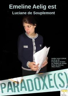 Paradoxe(s) #théâtre #comingsoon #sortiesaparis #humour