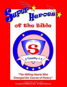 Super Heroes of the Bible, The Willing Hearts Who Changed the Course of History, Bible Curriculum, Bible Lessons by Sarah A. Keith, http://www.amazon.com/dp/B0077UMAVI/ref=cm_sw_r_pi_dp_gT5Zqb0DMPT72