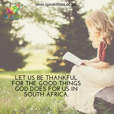 """LET US BE THANKFUL FOR THE GOOD THINGS GOD DOES FOR US IN SOUTH AFRICA.  Psalm 13:6  """"I will sing the Lords praise for He has been good to me.""""   http://ift.tt/1NrVDJQ   APP DOWNLOAD:  ANDROID:http://bit.ly/22nrtuw  IOS:http://apple.co/1sNSMCd   #speaklifesa #wordfortoday"""