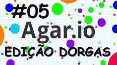 EDIÇÃO DORGAS - AGAR.IO - [Vídeos Editados #05]