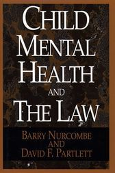 Read this?  Child Mental and the Law - http://www.buypdfbooks.com/shop/law/child-mental-and-the-law/ #Law, #NurcombeBarry