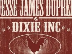 REV IT UP AND GO GO JESSE JAMES DUPREE & DIXIE INC.