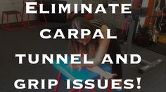 How to Relieve Carpal Tunnel Syndrome, Golfer's Elbow, Wrist Pain and Grip Issues