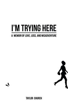 I'm Trying Here by Taylor Church, http://www.amazon.com/dp/B00NVXNJXI/ref=cm_sw_r_pi_dp_m2erub1EQ5H4G