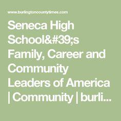 Seneca High School's Family, Career and Community Leaders of America   Community   burlingtoncountytimes.com