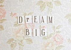 #dream big - Rêvez en grand! #coaching #quotes #citation  http://lamaisonduchai.com/bien-etre-coaching.html