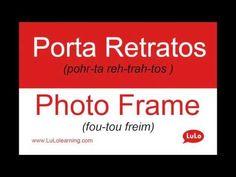 Porta Retratos en Inglés = Photo Frame in Spanish | Casa Bilingüe = Bilingual Home by LuLo - YouTube