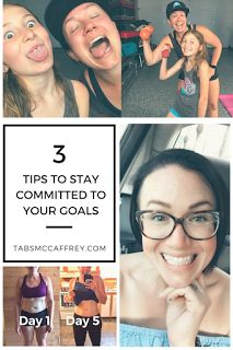 3 Tips To Stay Committed To Your Goals