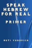 "Read ""Speak Hebrew For Real Primer"" by Ruti Yudovich available from Rakuten Kobo. colloquial words and expressions. Easy English Grammar, English Grammar Exercises, Good Grammar, Grammar And Punctuation, Grammar Book, English Verbs, English Sentences, Teaching Grammar, English Vocabulary"