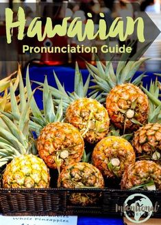 Hawaiian language: what you should know before you go – Intentional Travelers How to pronounce Hawaiian words, learn Hawaiian pidgin slang phrases Ireland Vacation, Hawaii Vacation, Hawaii Travel, Italy Vacation, Ireland Travel, Japan Travel Tips, Asia Travel, Wanderlust Travel, Hawaii Language