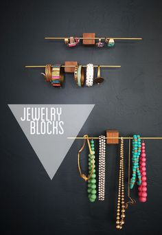 genius DIY jewelry organization idea by my friend Beth of Bneato (for Emily Henderson):: wooden and brass jewelry blocks. this would work great for hanging hair accessories as well. up-size the blocks and dowel for organizing scarves. Diy Organizer, Jewelry Organization, Organization Ideas, Diy Jewelry Organizer Wall, Storage Organizers, Diy Jewelry Holder Wood, Headband Organization, Homemade Jewelry Holder, Wood Jewelry Display