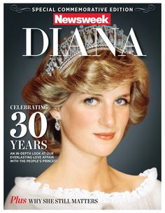Newsweek Commemorative Edition: Diana—Celebrating 30 Years