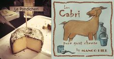 Goatcheese & Le Pondicheri