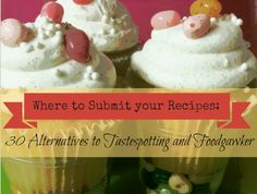 Where to Submit your Recipes: 30 Alternatives to Tastespotting and Foodgawker