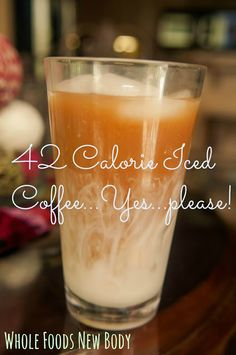 Whole Foods...New Body!: {Clean Eating Iced Coffee}